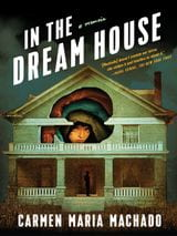 Book cover for In the Dream House