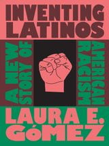 Book cover for Inventing Latinos