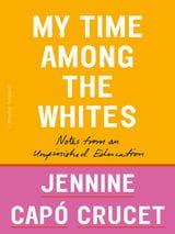 Book cover for My Time Among the Whites