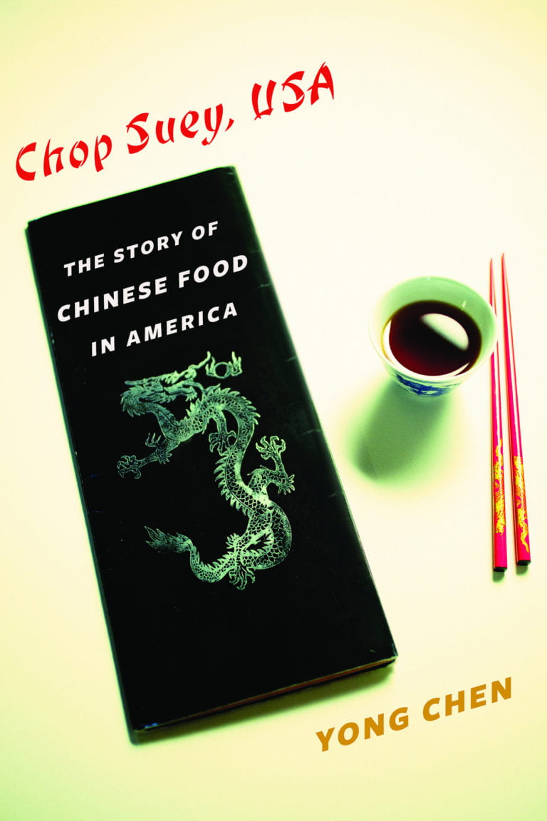 UCI historian publishes Chop Suey, USA: The Story of Chinese Food in America