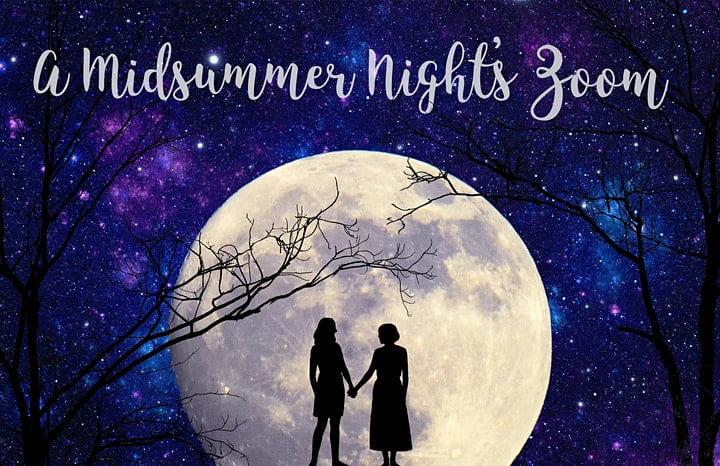 A Midsummer Night's Zoom