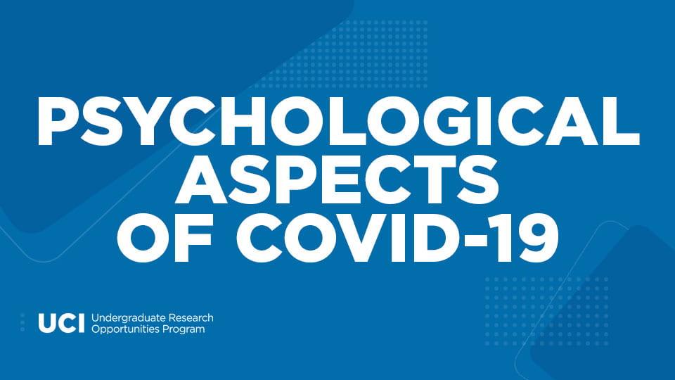 Psychological Aspects of COVID-19