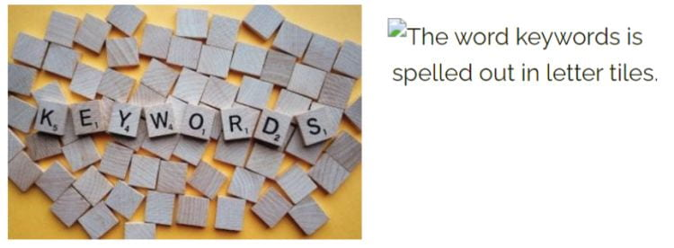 An image of the word keywords spelled out in letter tiles appears on the left. A broken image icon and the description 'The word keywords is spelled out in letter tiles' appears on the right.