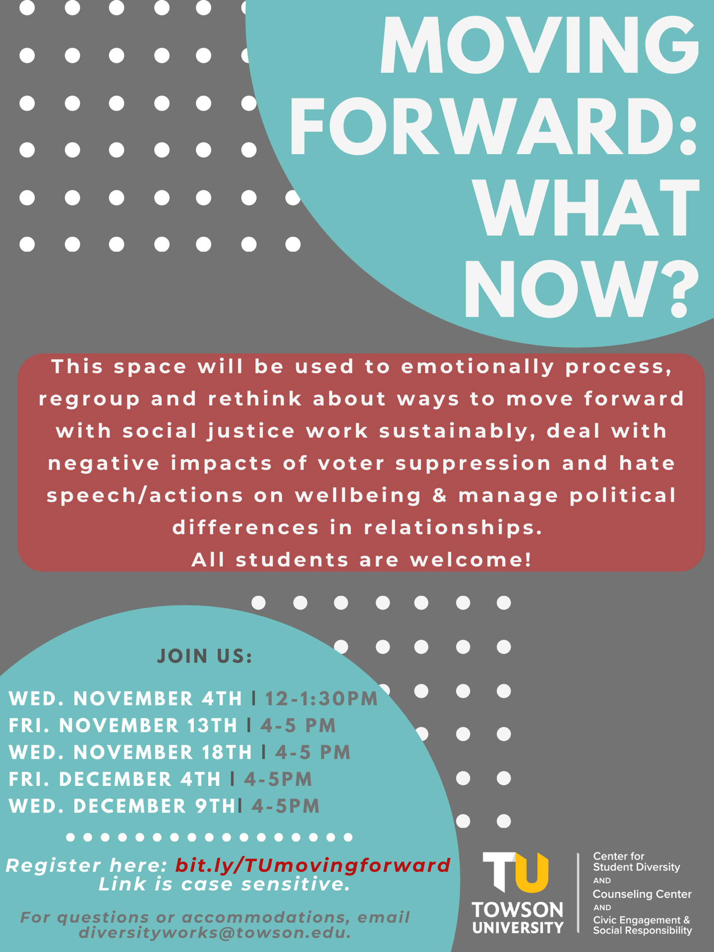 """gray flyer with light blue, white, and red graphics with white text containing information about the event """"Moving Forward: What Now?"""""""