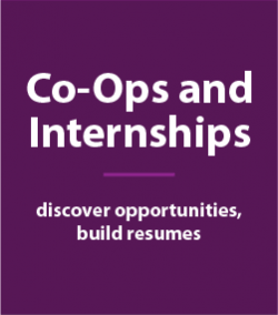 Co-Ops and Internships discover opportunities build resumes