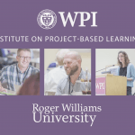 Roger Williams University talks about the impact of WPI's 2015 Institute on Project-based Learning