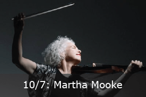 Click here to learn more about Martha Mooke's event