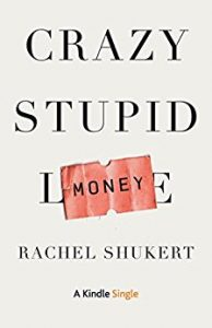 Book Review: Crazy Stupid Money