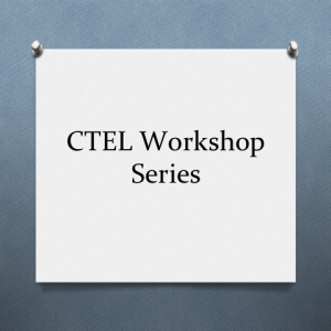 CTEL Workshop Series