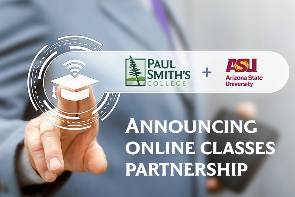 Paul Smith's College, Arizona State University announce online classes partnership