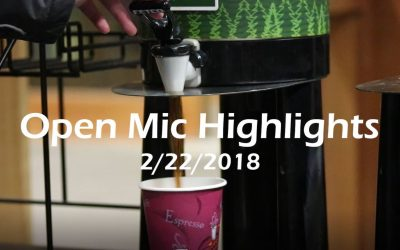 Open Mic Highlights | Feb. 22